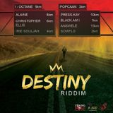 Destiny Riddim (yard vybz entertainment 2018) Mixed By SELEKTA MELLOJAH FANATIC OF RIDDIM
