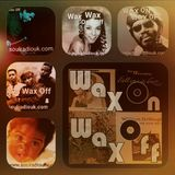 Wax On Wax Off - Sunday Session-