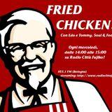 """Fried Chicken """"Alla Giamaicana con Dario, Gabèr e Gaggio"""": 05-12-1967"""