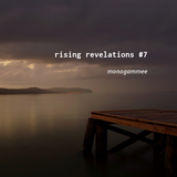 rising revelations #7 // mmee
