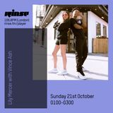 The Lily Mercer Show | Rinse FM | October 21st 2018 | Vince Ash