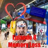 Rambolation Podcast Episode 8 - Memory Loss