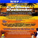 CARIBBEAN WEEKENDER @ SOUTHPORT 2013 (SPECIAL TOUCH SET)