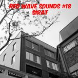 RED WAVE SOUNDS #18 SIRAT