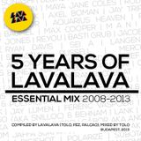 5 Years Of LavaLava (Essential Mix 2008-2013)