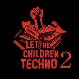 Let The Children Techno #2