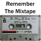 Remember The Mixtape: The Story Of Rock 1973 to 1974