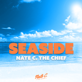SeaSide - Nate C. The Chief