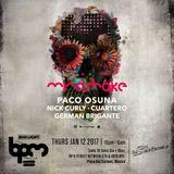 Cuartero, Nick Curly, Paco Osuna - Live @ Mindshake (The BPM Festival 2017) - 13-Jan-2017