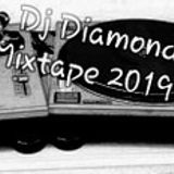 Dj Diamond Muc / Mixtape 2019 Old vs New