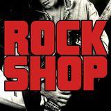 Rock Shop - Martedì 16 Febbraio 2016