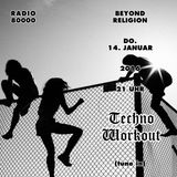 Beyond Religion Nr.35 - Techno Workout