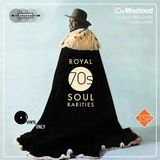 Royal 70's Soul Rarities