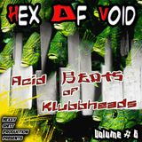 Hex of Void - Acid beats of Klubbheads Vol#6