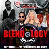 """DJ BOOBIE """"BLENDOLOGY"""" VOL 1"""