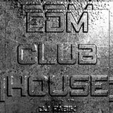 EDM CLUB HOUSE - DJ Set 15.05.2021