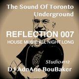 The Sound Of The Underground - REFLECTION 007 - Jackin House By DJ AdnAne