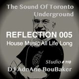 The Sound Of The Underground - REFLECTION 005 - By DJ AdnAne