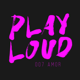 PLAY LOUD 007 - Amor ► Tech ► Jackin' ► Tribal Tech ► Deep Tech ► Bootlegs