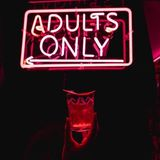Only Adults | Adults Only | A Mature mix