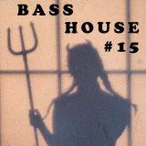 BASS HOUSE #15