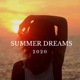 SUMMER DREAMS 2020