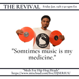 """MEDS FOR HIP HOP HEADS"" LIVE ON THE REVIVAL TONIGHT!!! 7:30 PM EST"