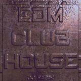 EDM CLUB HOUSE - DJ Set 27.05.2021