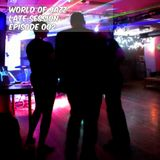 World of Jazz - Late Session