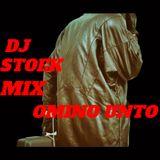 DJ STOEK - OMINO UNTO MIX Next!