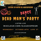 Dead Man's Dance Party mix show - live October 28th!