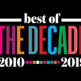 The Best of Decade is HERE!!!
