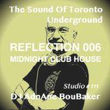 The Sound Of The Underground - REFLECTION 006 - MidNight Club House By DJ AdnAne