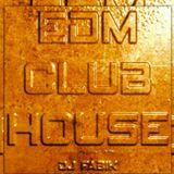 EDM CLUB HOUSE - DJ Set 08.05.2021