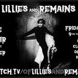 Of Lillies & Remains