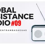Global Resistance Radio / #09 (Live Streaming)