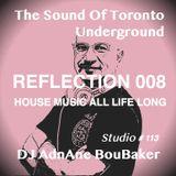 The Sound Of The Underground - REFLECTION 008 - Jackin_Club House By DJ AdnAne