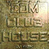 EDM CLUB HOUSE - DJ Set 21.04.2021