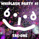 New Mix Series 【Whiplash Pary】