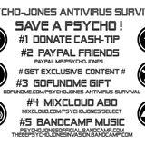PSYCHO-JONES ANTIVIRUS SURVIVAL - OPTIONS TO SUPPORT!