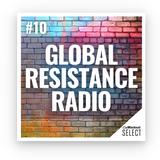 Global Resistance Radio / # 10 (Anniversary | New Years)  - Live Streaming