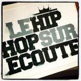 LE HIP HOP SUR ECOUTE Mix #12
