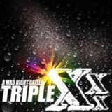Triple Xnight