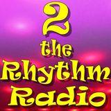 2 the Rhythm Radio