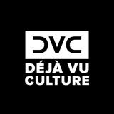 Déjà Vu Culture