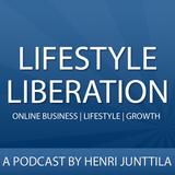 Lifestyle Liberation Podcast: