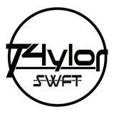 T4ylor SWFT