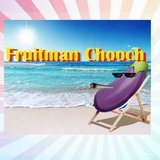 Fruitman Chooch