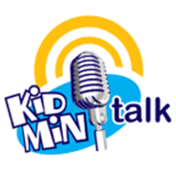 Kidmin Talk