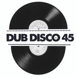 DUB DISCO 45: 2017-05-06: Humble Dan meets Maxi Rose